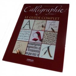 Calligraphie - Le guide complet