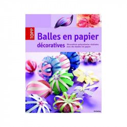 Balles en papier décoratives - Editions Carpentier